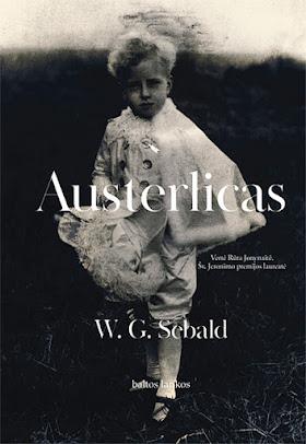 """Šiuo metu skaitau: W. G. Sebald """"Austerlicas"""""""