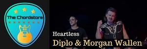 Diplo - HEARTLESS Guitar Chords (ft. Morgan Wallen)