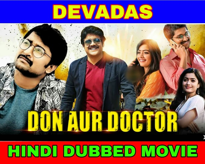 Don Aur Doctor (Devadas) (2019) Hindi Dubbed Movie 720p HD Download