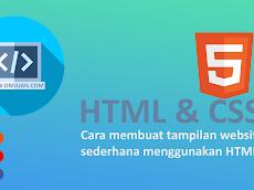 Cara membuat tampilan website sederhana menggunakan HTML & CSS