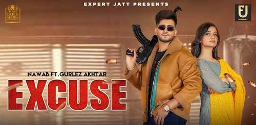 Excuse Lyrics | Nawab | Gurlez Akhtar | New Punjabi Song 2021