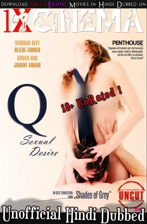 18+ Q Desire 2011 720p 900MB BRRip Dual Audio