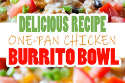 DELICIOUS ONE-PAN CHICKEN BURRITO BOWL RECIPE