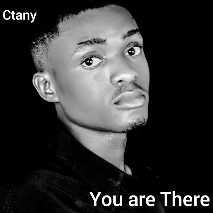 Music: Ctany - you are there