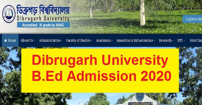 Dibrugarh University B.Ed Admission 2020