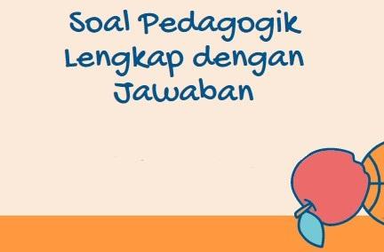 soal pedagogik; soal pedagogik p3k; soal pedagogik pppk 2021; soal pedagogik pdf; soal pedagogik p3k 2021; soal pedagogik p3k pdf; soal pedagogik ppg; soal pedagogik pppk; soal pedagogik p3k dan kunci jawaban; soal pedagogik adalah; soal pedagogik agama islam; soal pedagogik akg; soal pedagogik agama katolik; soal pedagogik ukg 2020; soal pedagogik ukg mts; soal ukg pedagogik mi; soal pedagogik ukg mts 2020; soal pedagogik bahasa inggris; soal pedagogik bahasa inggris SMP; soal pedagogik bahasa indonesia; soal pedagogik bimbingan konseling; soal pedagogik beserta jawabannya; soal pedagogik bahasa inggris sma; soal pedagogik bahasa indonesia sma; soal pedagogik bk sma; bank soal pedagogik; pembahasan soal pedagogik; soal pedagogik sd; soal pedagogik online; contoh soal pedagogik; contoh soal-soal pedagogik; soal pedagogi;