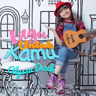 Alyssa Dezek - Lagu Untuk Kamu MP3