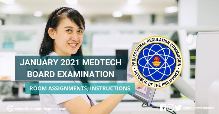 Room assignment, reminders for January 2021 Medtech board exam