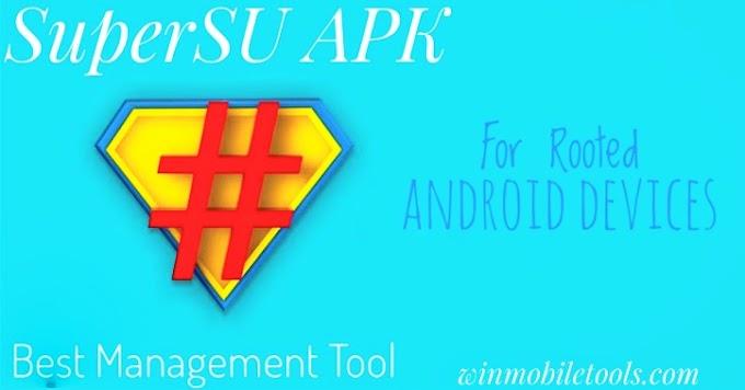 SuperUser Root APK | Download SuperSU Latest Version