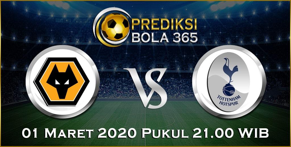 Prediksi Skor Bola Tottenham Hotspur vs Wolverhampton 01 Maret 2020