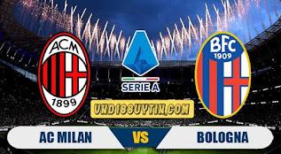Soi kèo, nhận định AC Milan vs Bologna, 02h45 ngày 19/7