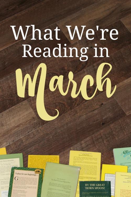 What We're Reading in March 2021#readaloud #kidlit #homeschool