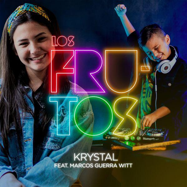 Krystal Guerra Witt – Los Frutos (Feat.Marcos Guerra Witt) (Single) 2021 (Exclusivo WC)