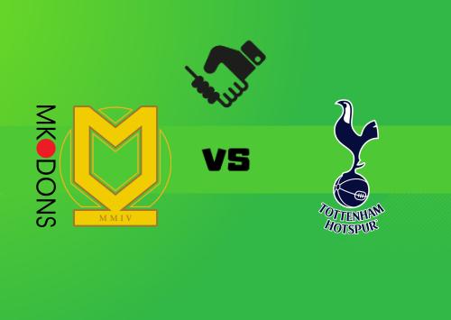 Milton Keynes Dons vs Tottenham Hotspur  Resumen