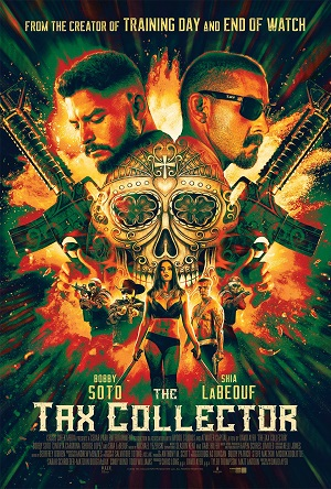 The Tax Collector Movie Review
