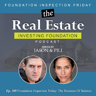 Ep. 309 Foundation Inspection Friday - The Business Of Balance