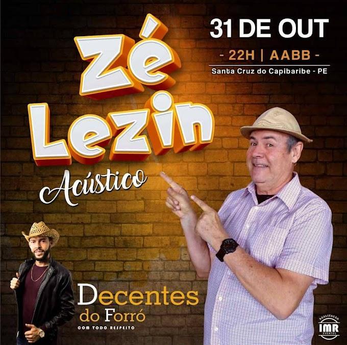 Zé Lezin em Santa Cruz do Capibaribe-PE  31 de Outubro 2019