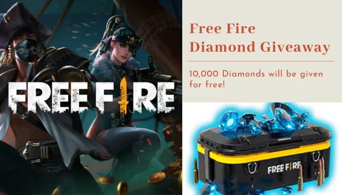 Free Fire Diamond Giveaway 2021, Free Fire Diamonds Giveaway 2021