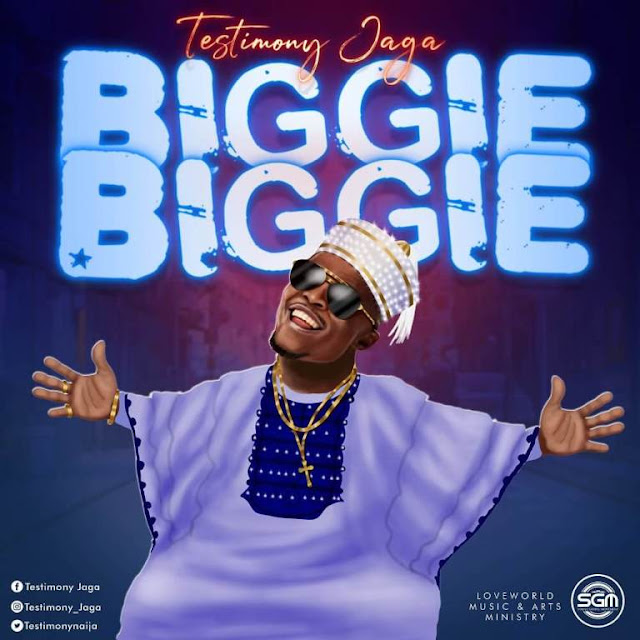 "Testimony Jaga Drops New Single ""Biggie Biggie"""