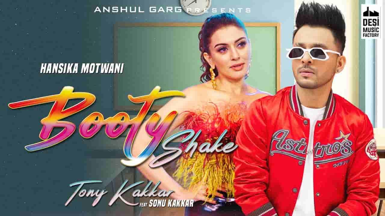 बूटी शेक Booty shake lyrics in Hindi Tony Kakkar x Sonu Kakkar Hindi Song