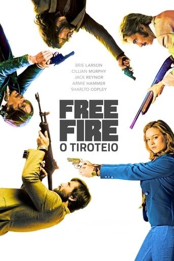 Free Fire - O Tiroteio (2017) Download