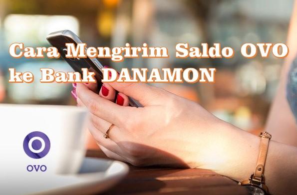 Cara Mengirim Saldo OVO ke Bank DANAMON