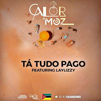 Luar Feat. Laylizzy - Tudo Pago