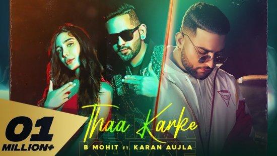 Thaa Karke Lyrics Karan Aujla x B Mohit
