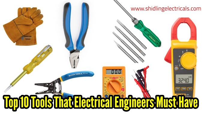 Top 10 Tools An Electrical Engineer Must Have