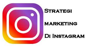 5 Strategi Marketing Di Instagram Untuk Meningkatkan Penjualan Kamu