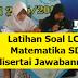 Latihan Soal LCC Matematika SD disertai Jawabannya