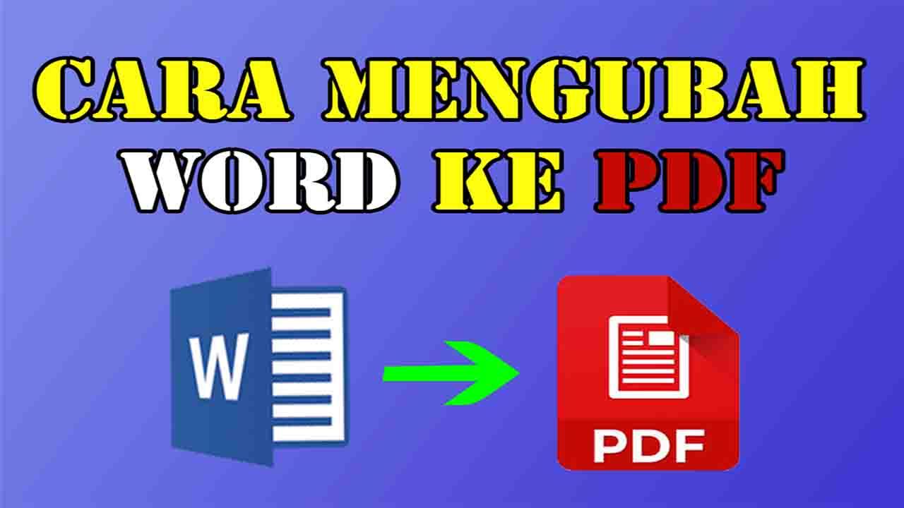 Cara Mengubah Word ke Pdf Tanpa Aplikasi