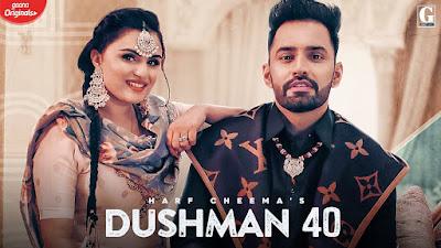 Dushman 40 lyrics-  Harf Cheema
