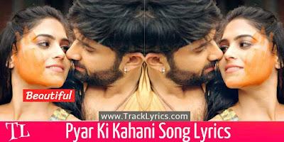 pyar-ki-kahani-song-lyrics