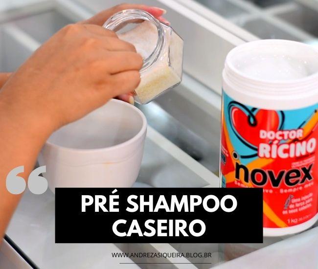 PRE SHAMPOO CASEIRO