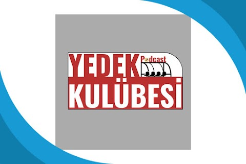 Yedek Kulübesi Podcast