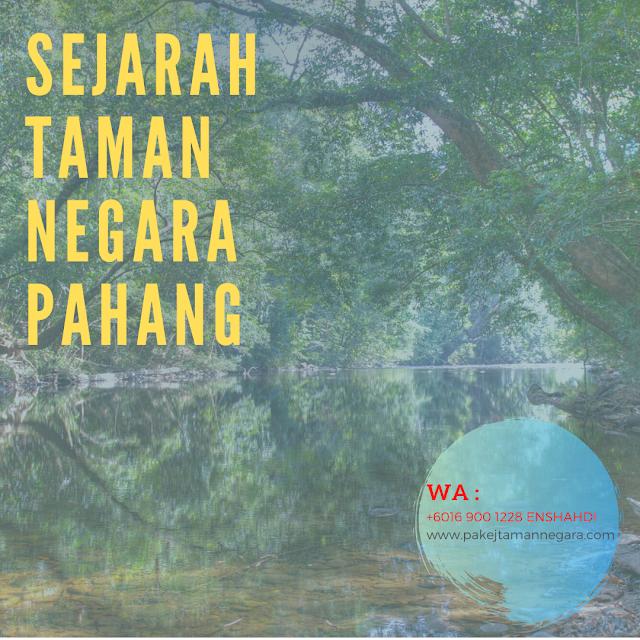 Sejarah taman negara pahang kuala tahan , Sejarah Kuala Tahan