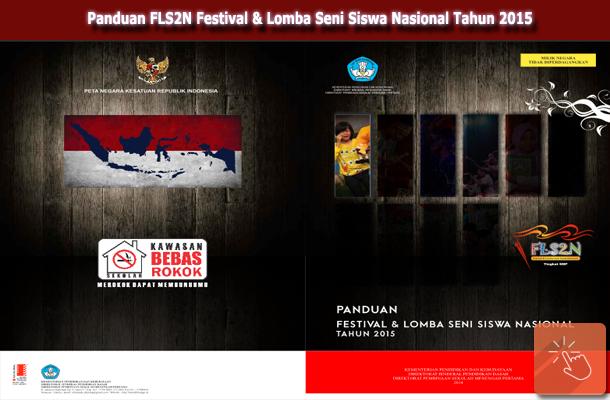 Panduan FLS2N Festival & Lomba Seni Siswa Nasional Tahun 2015