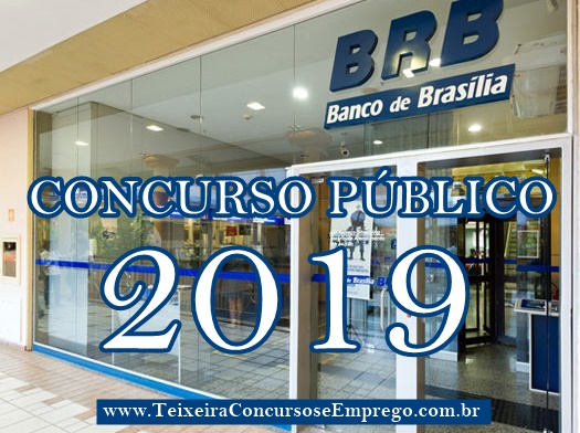 BRB autoriza Concurso Público com 113 vagas no DF