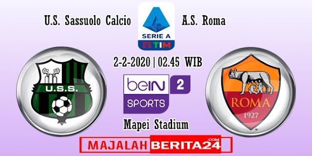 Prediksi Sassuolo vs AS Roma — 2 Februari 2020