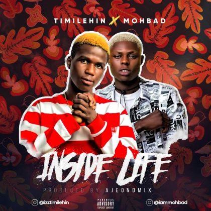 Inside Life - Timilehin ft Mohbad