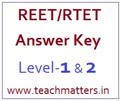 image : REET/RTET Answer Key 2016 - Level-1 & 2 @ TeachMatters