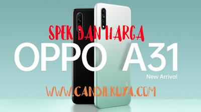 Spesifikasi Dan Harga OPPO A31 Memory Internal 128GB