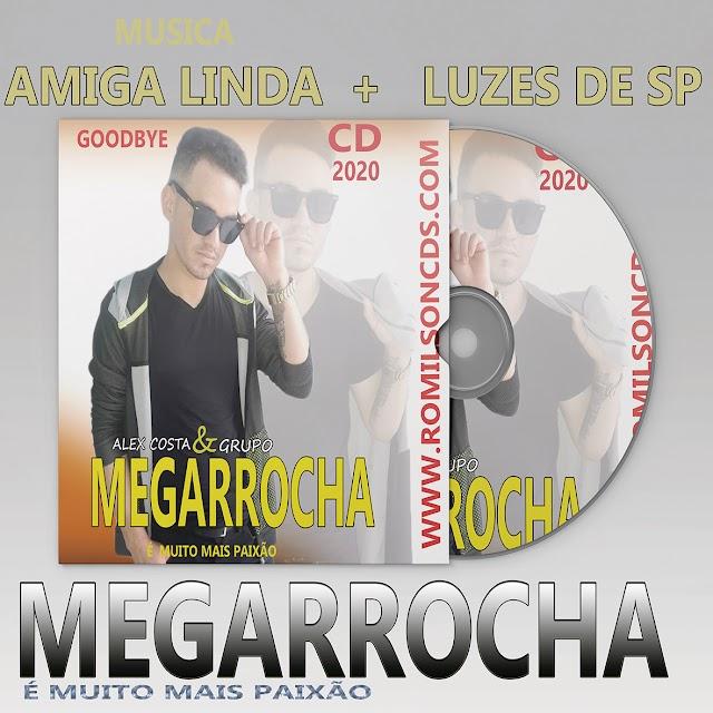 MEGARROCHA 2020  AMIGA LINDA + LUZES DE SP
