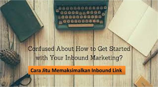 5 cara meningkatkan Inbound Keywords Blog