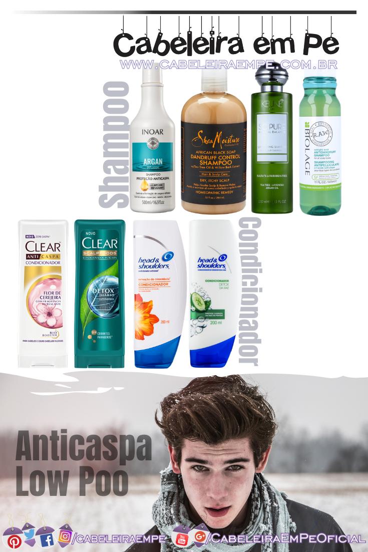 Condicionador e Shampoo Anticaspa - Produtos Liberados para Low Poo das marcas Inoar, Shea Moisture, Keune, Biolage R.A.W, Clear e Head and Shoulders