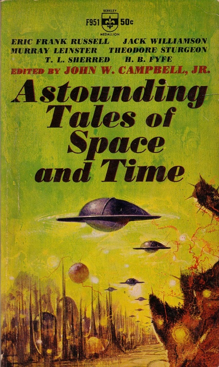 """""""ASTOUNDING TALES OF SPACE AND TIME"""", JOHN W. CAMPBELL (1964)"""