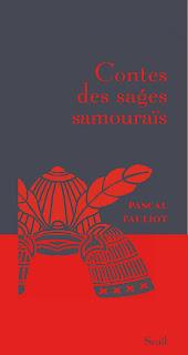 Contes des sages samouraïs de Pascal Fauliot