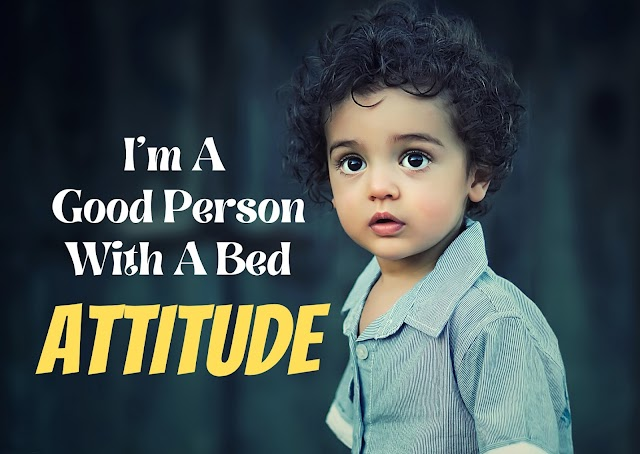 Best Attitude Status For Girls And Boys in English