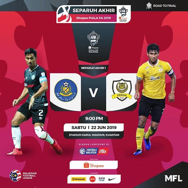 Live Streaming Pahang vs Perak Piala FA 22.6.2019